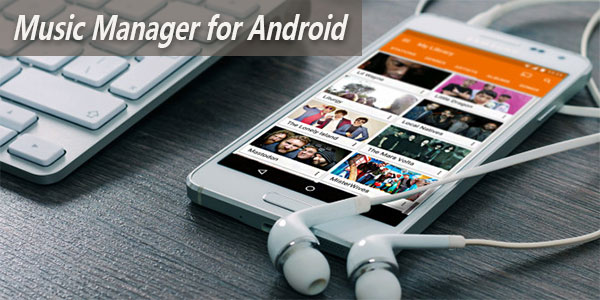 android music manager
