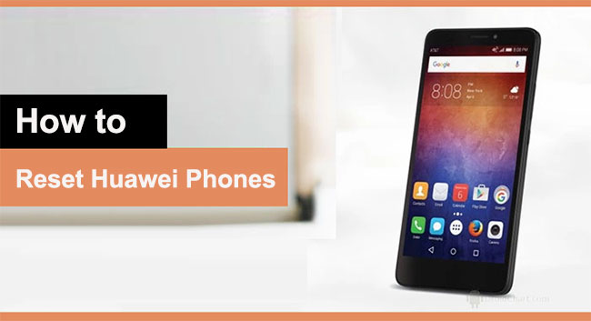 how to reset huawei phones