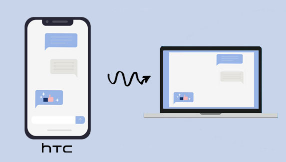 how to transfer text messages from htc to computer