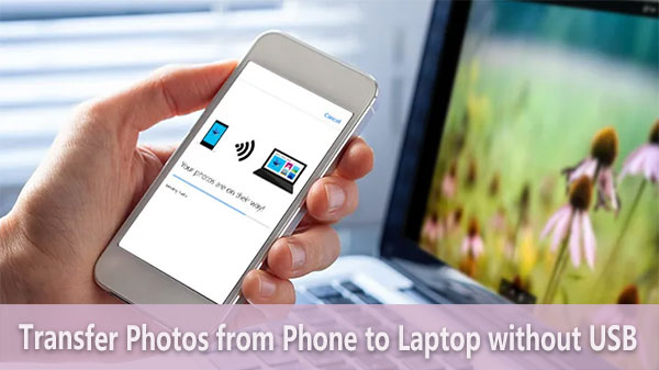 transfer photos from phone to laptop without usb