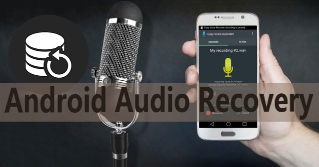 android audio recovery