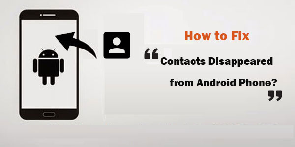 android contacts disappeared