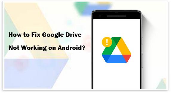 google drive not working