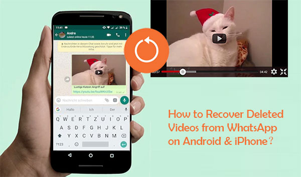 recover deleted whatsapp videos