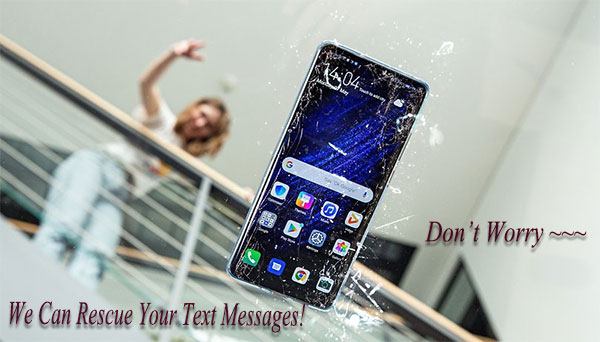 retrieve text messages from broken android