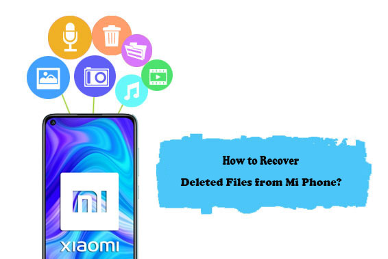 recover deleted files from mi phone