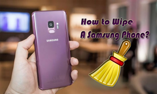 how to wipe a samsung phone