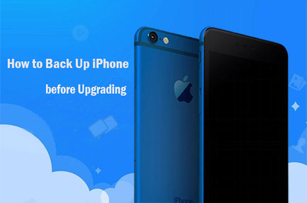 how to back up iphone before upgrading