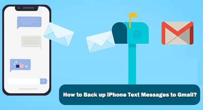 backup text messages from iphone to gmail
