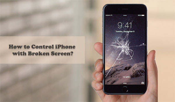 how to control iphone with broken screen