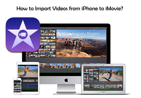 import videos from iphone to imovie