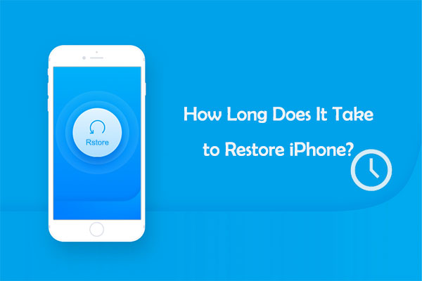 how long does it take to restore iphone