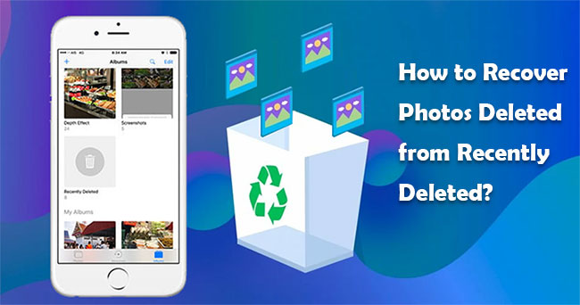 how to recover photos deleted from recently deleted