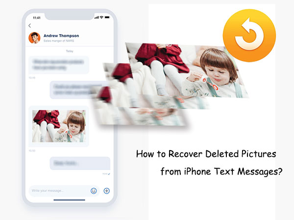 how to recover deleted pictures from iphone text messages