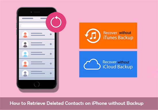 retrieve deleted contacts on iphone without backup