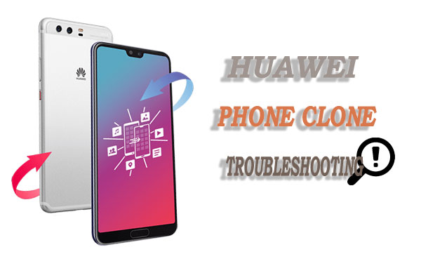 phone clone troubleshooting