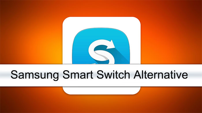 samsung smart switch alternative