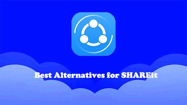 best alternatives for shareit