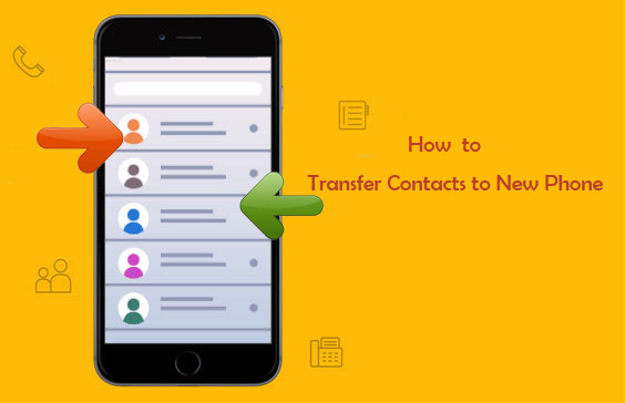 how to transfer contacts to new phone
