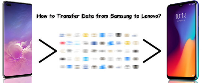 how to transfer data from samsung to lenovo