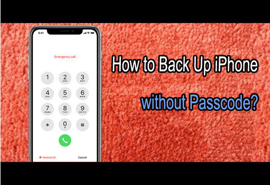 back up iphone without passcode