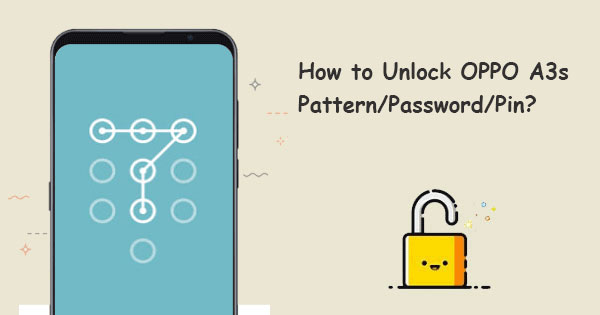 oppo a3s pattern unlock