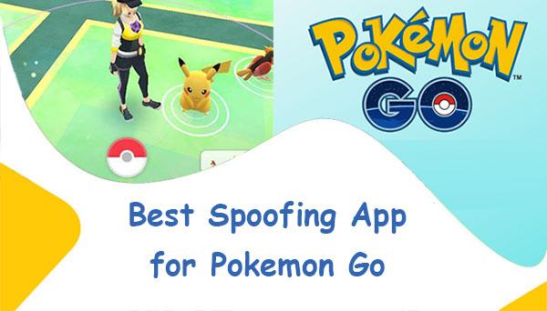 spoofing app for pokemon go
